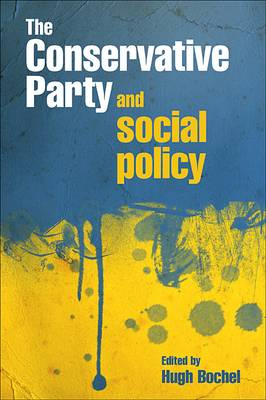 The Conservative Party and Social Policy (BOK)