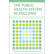 The Public Health System in England (BOK)