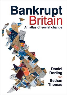 Bankrupt Britain: An Atlas of Social Change (BOK)