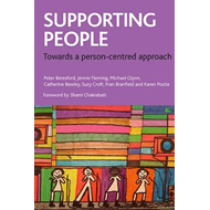 Supporting People: Towards a Person-Centred Approach (BOK)