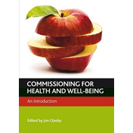 Commissioning for health and well-being (BOK)