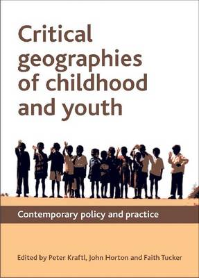 Critical Geographies of Childhood and Youth: Contemporary Policy and Practice (BOK)