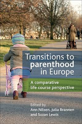 Transitions to Parenthood in Europe: A Comparative Life Course Perspective (BOK)
