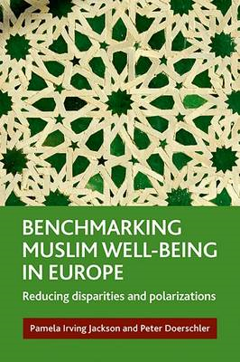 Benchmarking Muslim Well-Being in Europe: Reducing Disparities and Polarization (BOK)