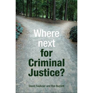 Where Next for Criminal Justice? (BOK)