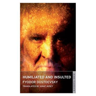 Humiliated and Insulted (BOK)