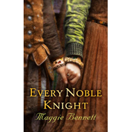 Every Noble Knight (BOK)