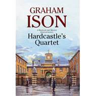Hardcastle's Quartet: A Police Procedural Set at the End of (BOK)