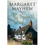 Seventh Link: An English Village Cosy Featuring the Colonel (BOK)