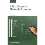 First Course in Electrode Processes (BOK)