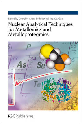 Nuclear Analytical Techniques for Metallomics and Metalloproteomics (BOK)