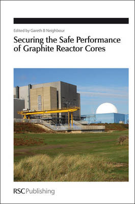 Securing the Safe Performance of Graphite Reactor Cores (BOK)