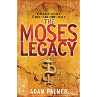 The Moses Legacy (BOK)