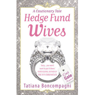 Hedge Fund Wives (BOK)