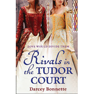 Rivals in the Tudor Court (BOK)