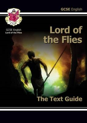 Grade 9-1 GCSE English Text Guide - Lord of the Flies (BOK)