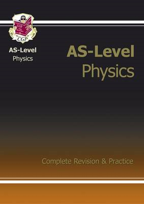 AS-Level Physics Complete Revision & Practice (BOK)