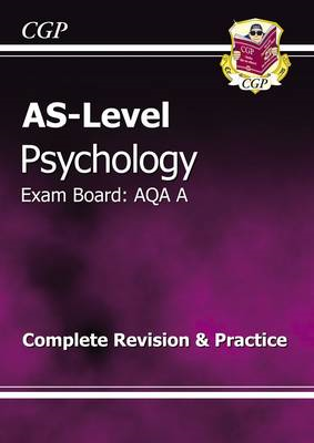 AS-Level Psychology AQA a Complete Revision & Practice (BOK)