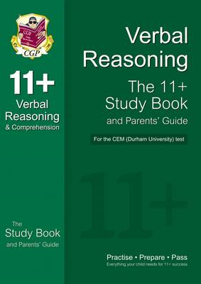 11+ Verbal Reasoning Study Book and Parents' Guide for the C (BOK)