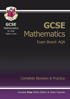GCSE Maths AQA Complete Revision & Practice with Online Edit (BOK)