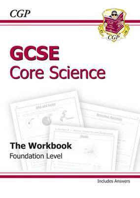 GCSE Core Science Workbook (Including Answers) - Foundation (BOK)