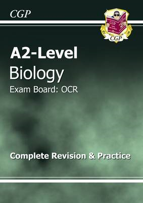 A2-Level Biology OCR Complete Revision & Practice (BOK)
