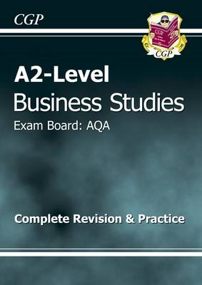A2-Level Business Studies AQA Complete Revision & Practice (BOK)