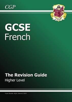 GCSE French Revision Guide - Higher (A*-G Course) (BOK)