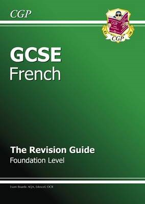 GCSE French Revision Guide - Foundation (A*-G Course) (BOK)