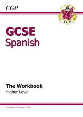 GCSE Spanish Workbook - Higher (A*-G Course) (BOK)