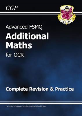 Advanced FSMQ: Additional Mathematics for OCR - Complete Rev (BOK)