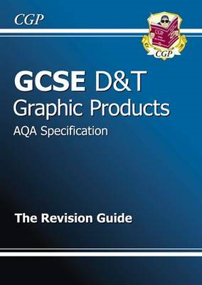 GCSE Design & Technology Graphic Products AQA Revision Guide (BOK)