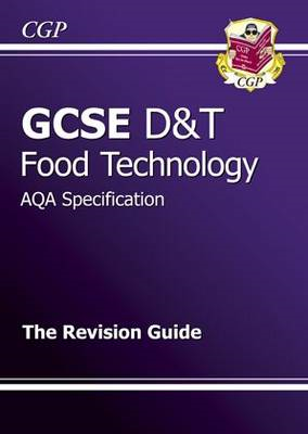 GCSE Design & Technology Food Technology AQA Revision Guide (BOK)