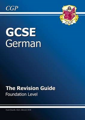 GCSE German Revision Guide - Foundation (A*-G Course) (BOK)