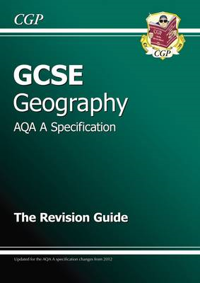 GCSE Geography AQA A Revision Guide (A*-G Course) (BOK)