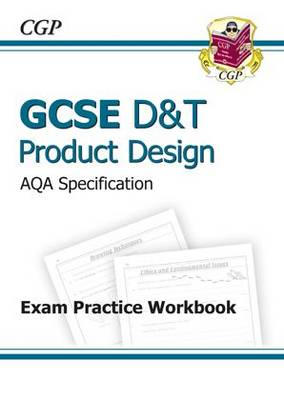 GCSE D&T Product Design AQA Exam Practice Workbook (A*-G Cou (BOK)