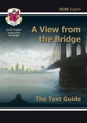GCSE English Text Guide - A View from the Bridge (BOK)