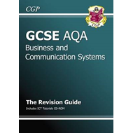 GCSE Business and Communication Systems AQA Revision Guide w (BOK)