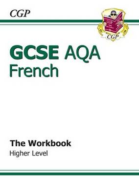 GCSE French AQA Workbook - Higher (A*-G Course) (BOK)