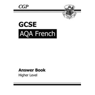 GCSE French AQA Answers (for Workbook) - Higher (A*-G Course (BOK)