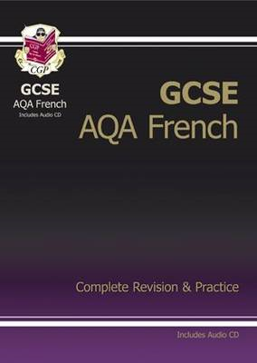 GCSE French AQA Complete Revision & Practice with Audio CD ( (BOK)