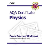 AQA Certificate Physics Exam Practice Workbook (with Answers (BOK)