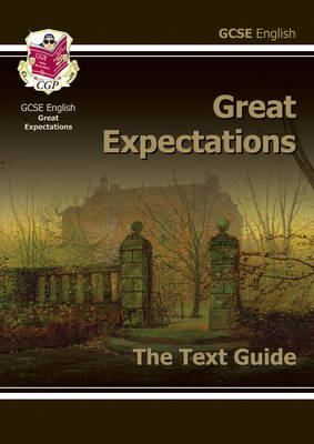 Grade 9-1 GCSE English Text Guide - Great Expectations (BOK)