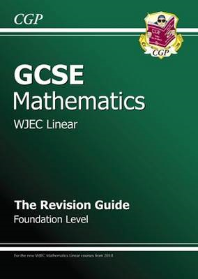 GCSE Maths WJEC Revision Guide with Online Edition - Foundat (BOK)