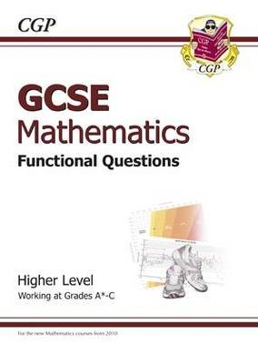 GCSE Maths Functional Question Book - Higher (BOK)