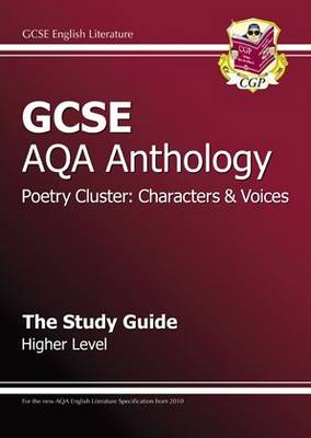 GCSE AQA Anthology Poetry Study Guide (Characters & Voices) (BOK)