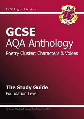 GCSE Anthology AQA Poetry Study Guide (Character & Voice) Fo (BOK)