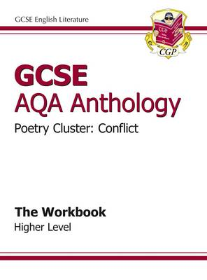GCSE Anthology AQA Poetry Workbook (Conflict) Higher (A*-G C (BOK)