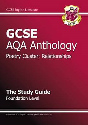 GCSE AQA Anthology Poetry Study Guide (Relationships) Founda (BOK)