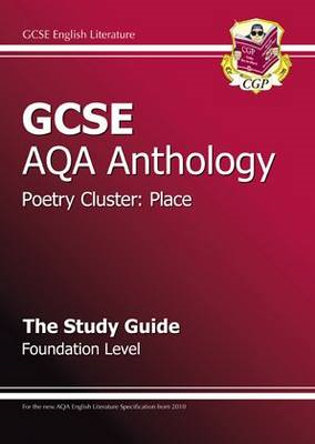 GCSE Anthology AQA Poetry Study Guide (Place) Foundation (BOK)